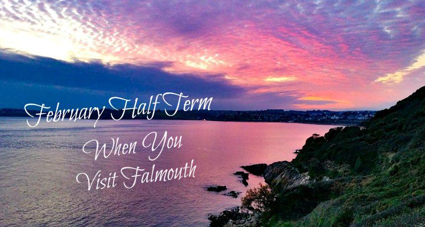visit_falmouth_february_half_term_2018